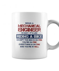 Being a Mechanical Engineer is Easy It's Like Riding A Bike Mug