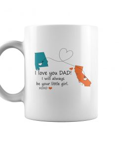 I Love You Dad I Will Always Be Your Little Girl Mug