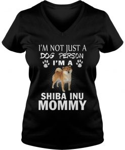 I'm Not Just A Dog Person I'm A Shiba Inu Mommy T-Shirt