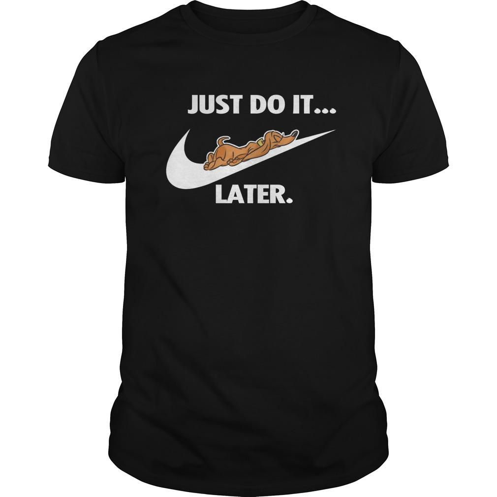 Just Do It Later Dog T-Shirt