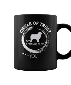 My Australian Shepherd Circle Of Trust Mug