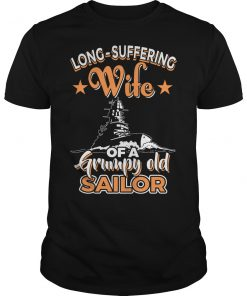 Long Suffering Wife Of A Grumpy Old Sailor T-Shirt