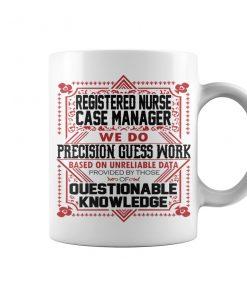Registered Nurse Case Manager We Do Coffee Mug
