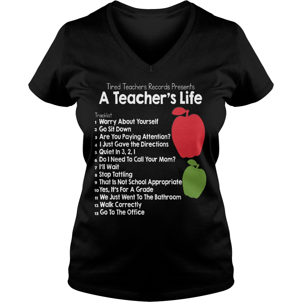 A Teacher's Life T-Shirt