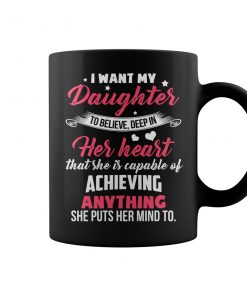 Mother's Love For Daughter Is Forever Coffee Mug