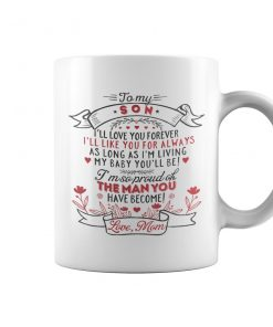 To My Son From Mom Coffee Mug