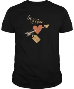Be Mine Love Valentine's Day T-Shirt