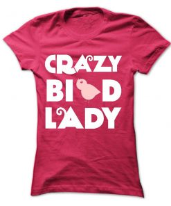 Crazy Bird Lady T-Shirt
