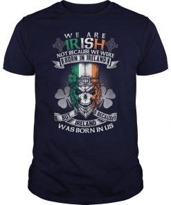 We are Irish St Patrick's Day T-Shirts