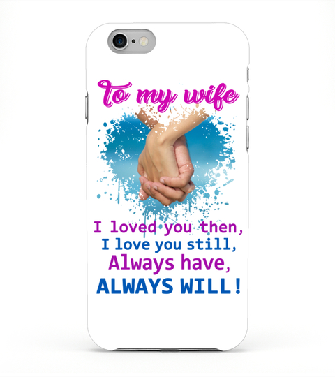 Wife Phone Case