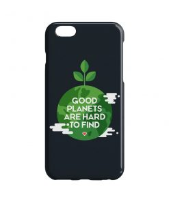 Good Planets Are Hard To Find Phone Case