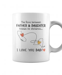 I Love You Dad From Daughter California New York Coffee Mug