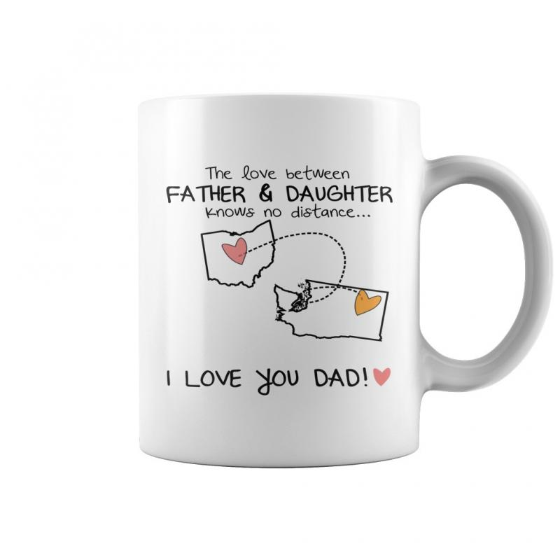 I Love You Dad From Daughter Ohio Washington Coffee Mug