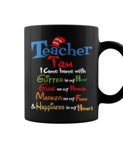 I Am A Teacher and Happiness In My Heart Mug