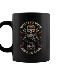Born To Ride - Ride To Live Motorcycle Mug